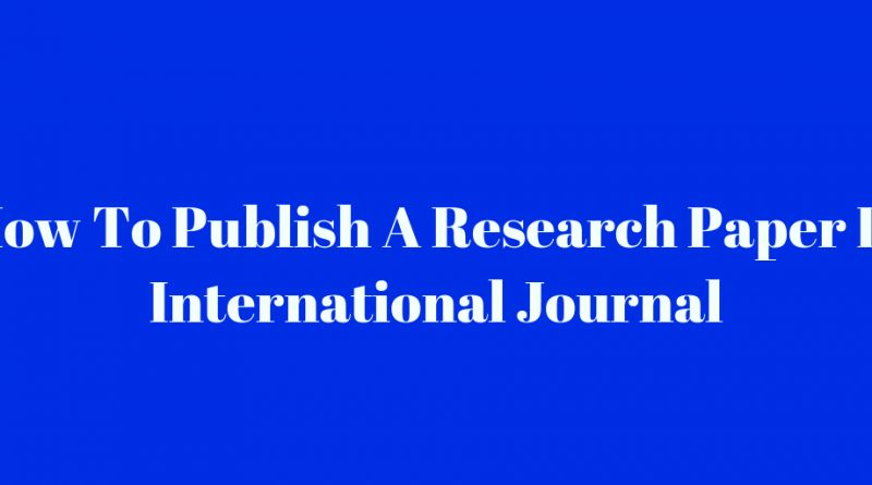 HOW TO PUBLISH RESEARCH PAPER