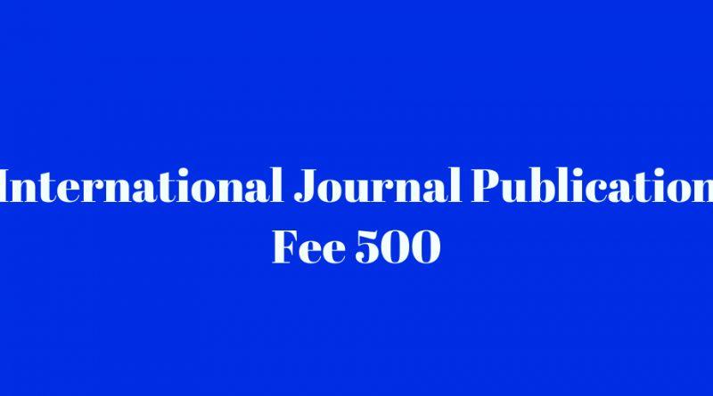International Journal Publication Fee 500