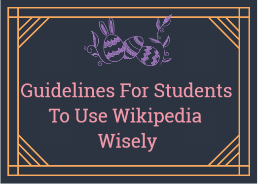 Guidelines For Students To Use Wikipedia Wisely