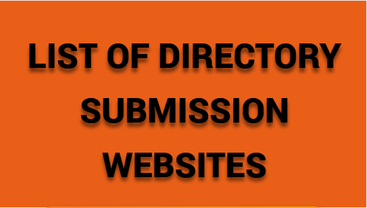 LIST OF DIRECTORY SUBMISSION WEBSITES