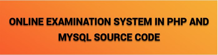 online examination system in php and mysql source code
