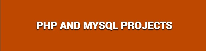 PHP and MySQL Projects