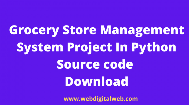 Grocery Store Management System Project In Python