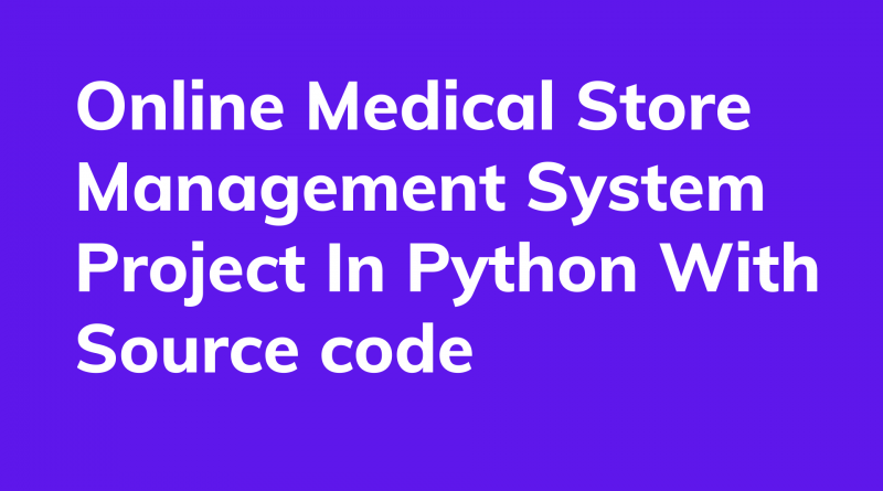 medical store projects in python