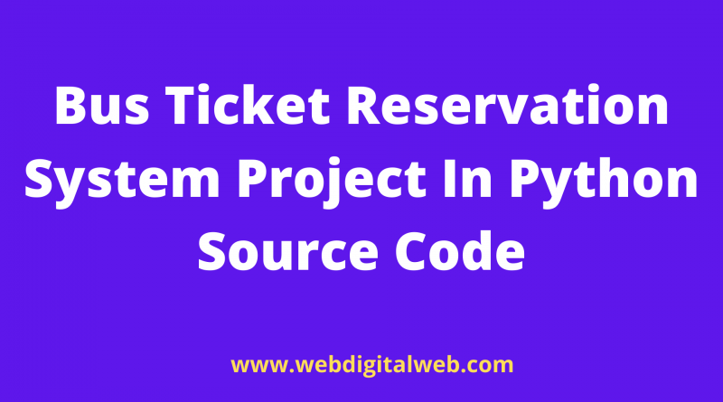 Online Bus Reservation System Project In Python