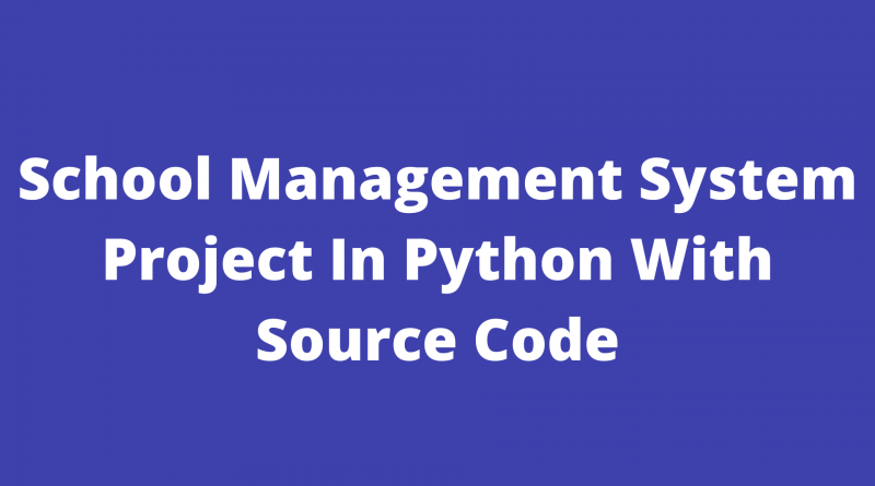 school manegment system project in python