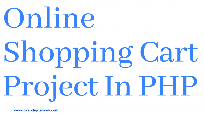 Online Shopping Cart Project In PHP